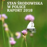 Stan środowiska w Polsce. Raport 2018