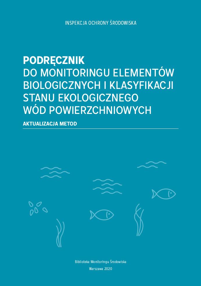 Nowy podręcznik do monitoringu biologicznych elementów jakości wód